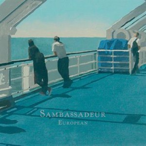 Sambassadeur: European