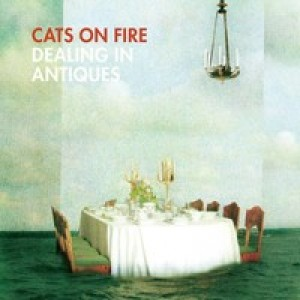 Cats On Fire: Dealing In Antiques