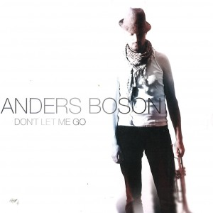 Anders Boson: Don't let me go