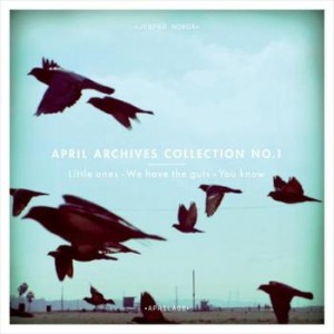 Jesper Norda: April archives collection no.1