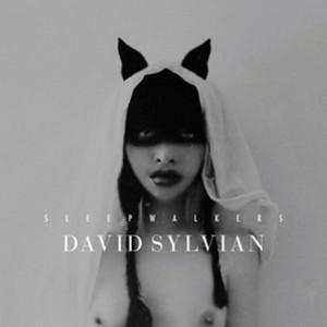 David Sylvian: Sleepwalkers