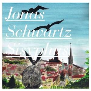 Jonas Schwartz: Sisyphus