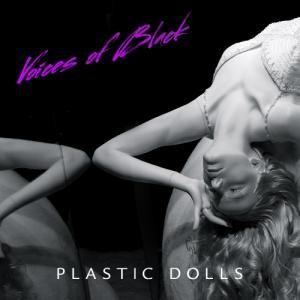Voices of Black: Plastic Dolls