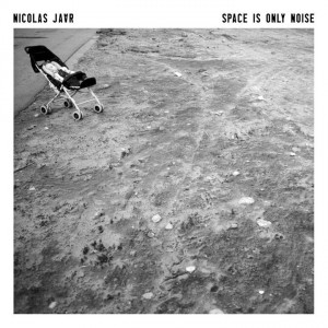 Nicolas Jaar: Space Is Only Noise