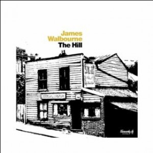 James Walbourne: The Hill