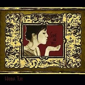 Hanna Turi: Some Old Tapes