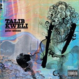 Talib Kweli: Gutter Rainbows