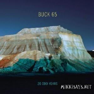 Buck 65: 20 Odd Years