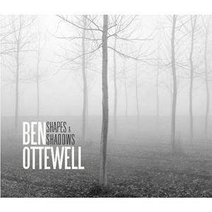 Ben Ottewell: Shapes & Shadows