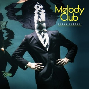 Melody Club: Human Harbour