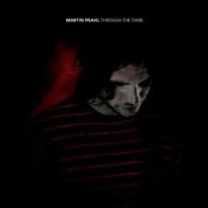 Martin Prahl: Through the dark