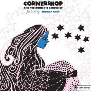 Cornershop featuring Bubbley Kaur: Cornershop And The Double-O Groove Of