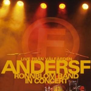 Anders F Rönnblom: Live från välfärden / Tambourines & lovers
