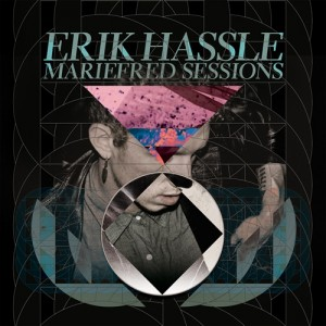 Erik Hassle: Mariefred Sessions