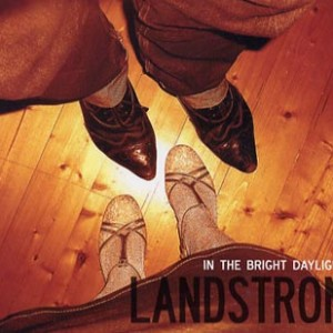 Landstrom: In the Bright Daylight