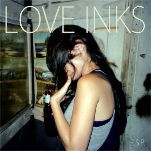Love Inks: E.S.P.