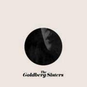 The Goldberg Sisters: The Goldberg Sisters