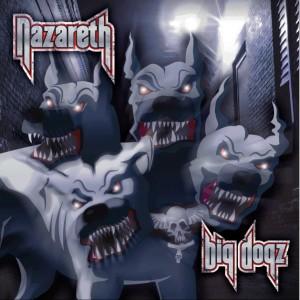 Nazareth: Big Dogz