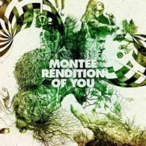 Montée: Rendition of you
