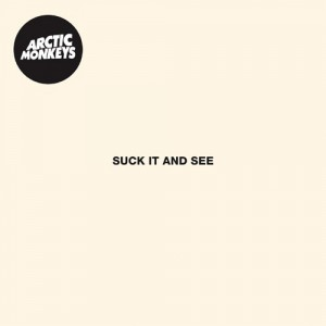 Arctic Monkeys: Suck It And See