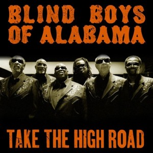 The Blind Boys Of Alabama: Take the High Road
