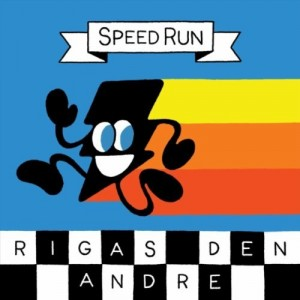 Rigas Den Andre: Speed Run