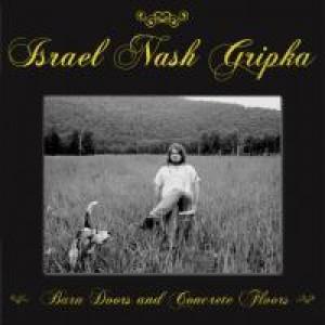 Israel Nash Gripka: Barn Doors and Concrete Floors
