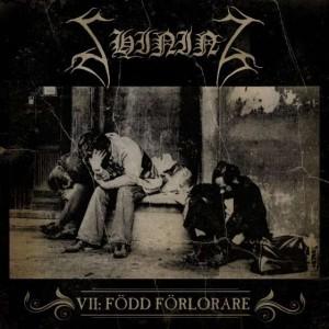 Shining: VII: Född Förlorare