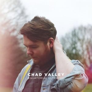 Chad Valley: Equatorial Ultravox