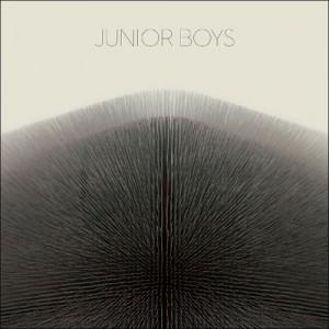 Junior Boys: It's All True
