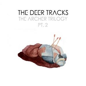 The Deer Tracks: The Archer Trilogy Pt. 2