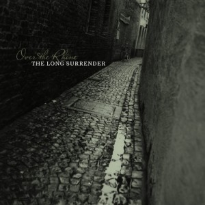 Over The Rhine: The long surrender