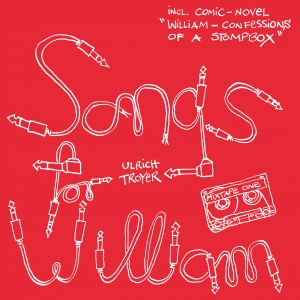 Ulrich Troyer: Songs For William