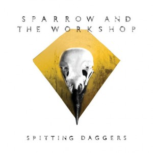 Sparrow and the Workshop: Spitting Daggers