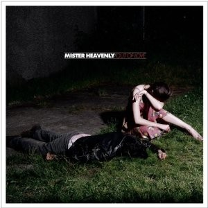 Mister Heavenly: Out Of Love