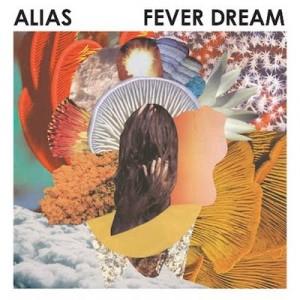 Alias: Fever Dream