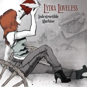 Lydia Loveless: Indestructible Machine