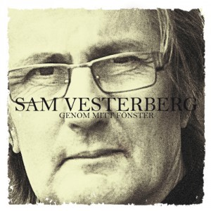 Sam Vesterberg: Genom mitt fönster