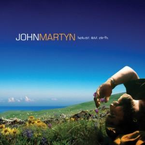 John Martyn: Heaven & Earth