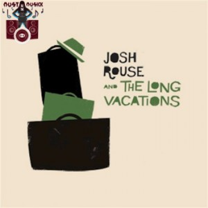Josh Rouse: And the Long Vacations