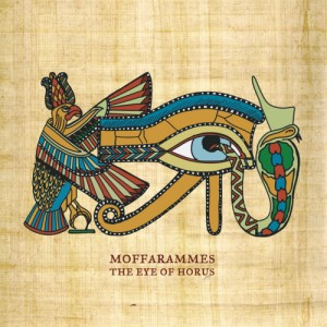 Moffarammes: The Eye Of Horus