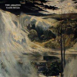 The Amazing: Gentle Stream