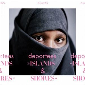 Deportees: Islands & Shores