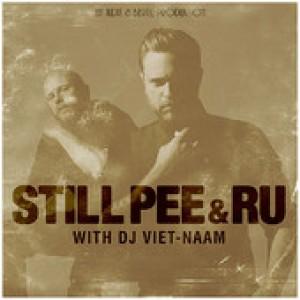 Still Pee & Ru: Still Pee & Ru