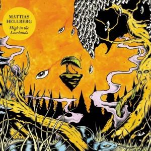Mattias Hellberg: High in the Lowlands