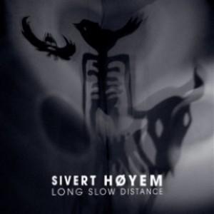 Sivert Høyem: Long Slow Distance
