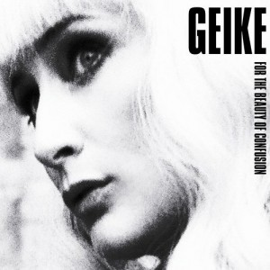 Geike: For the Beauty of Confusion