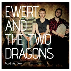 Ewert and the Two Dragons: Good Man Down