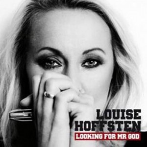 Louise Hoffsten: Looking For Mr. God