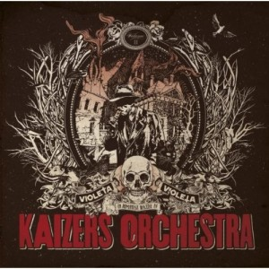 Kaizers Orchestra: Violeta Violeta Vol. II